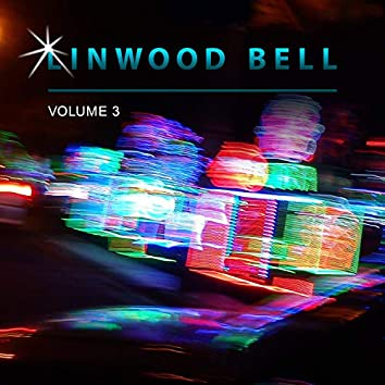 Linwood Bell, Vol. 3