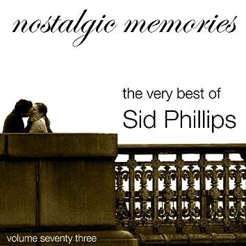 Nostalgic Memories-The Very Best of Sid Phillips-Vol. 73