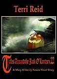 Tales Around the Jack O'Lantern II - A Mary O'Reilly Series Short Story (Mary O'Reilly Series Short Stories)