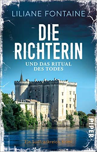 Die Richterin und das Ritual des Todes (Ein Fall für Mathilde de Boncourt 4): Ein Südfrankreich-Krimi (German Edition)