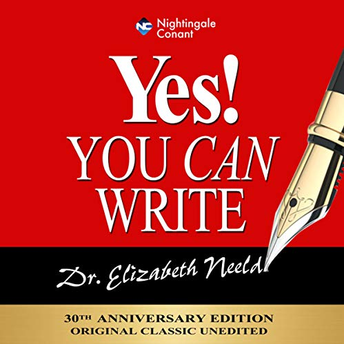Yes! You Can Write Audiobook By Elizabeth Neeld cover art