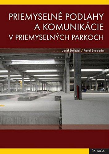 Priemyselné podlahy a komunikácie v priemyselných parkoch (2009)