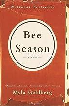 By Myla Goldberg - Bee Season: A Novel