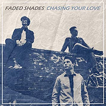 Chasing Your Love