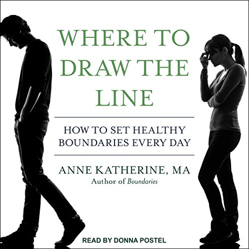 Where to Draw the Line     How to Set Healthy Boundaries Every Day              Auteur(s):                                                                                                                                 Anne Katherine MA                               Narrateur(s):                                                                                                                                 Donna Postel                      Durée: 8 h et 4 min     2 évaluations     Au global 4,5