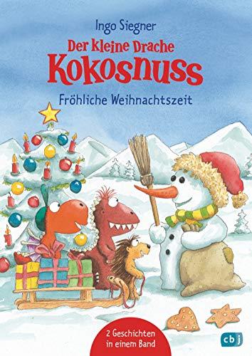 Der kleine Drache Kokosnuss - Fröhliche Weihnachtszeit: Doppelband: Weihnachten auf der Dracheninsel / Weihnachtsfest in der Drachenhöhle