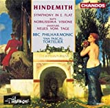 Paul Hindemith: Symphony in E flat / Nobilissima Visione, Orchestral Suite / Neues vom Tage Overture