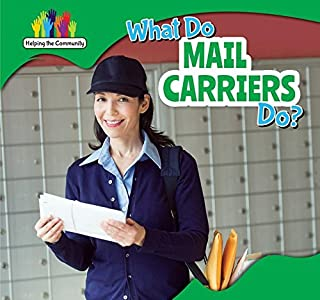 What Do Mail Carriers Do?