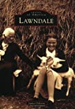 Lawndale (CA) (Images of America)