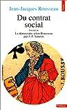 Du contrat social. Précédé de La Démocratie selon Rousseau (par Jean-Pierre Siméon)