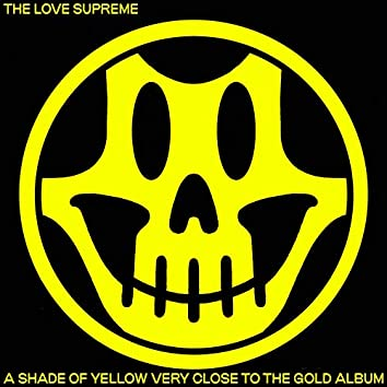 A Shade of Yellow Very Close to the Gold Album
