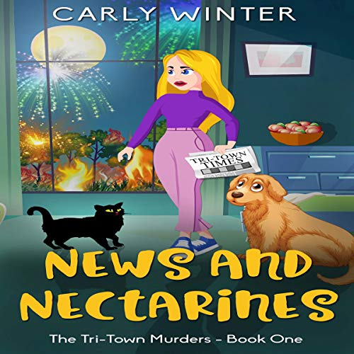 News and Nectarines: A Small Town Cozy Mystery cover art