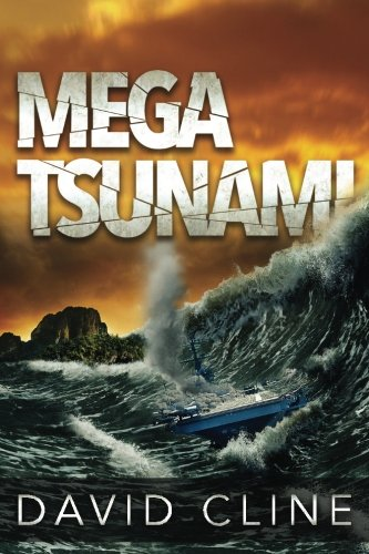Mega-Tsunami: A Nick Wood Adventure (The Satra Files, Band 1)
