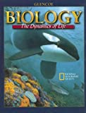 Biology : The Dynamics of Life, Student Edition