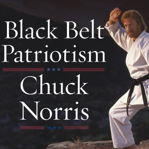 Black Belt Patriotism     How to Reawaken America              By:                                                                                                                                 Chuck Norris                               Narrated by:                                                                                                                                 Alan Sklar                      Length: 6 hrs and 21 mins     35 ratings     Overall 4.4