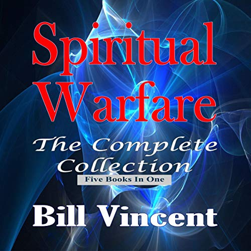 Spiritual Warfare: The Complete Collection  By  cover art