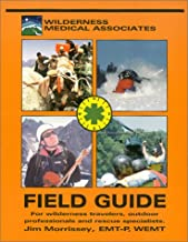 The Field Guide of Wilderness & Rescue Medicine