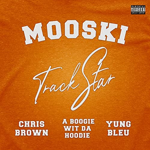 Mooski, Chris Brown & A Boogie Wit da Hoodie feat. Yung Bleu