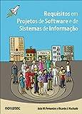 Requisitos em projetos de software e de sistemas de informação (Portuguese Edition)