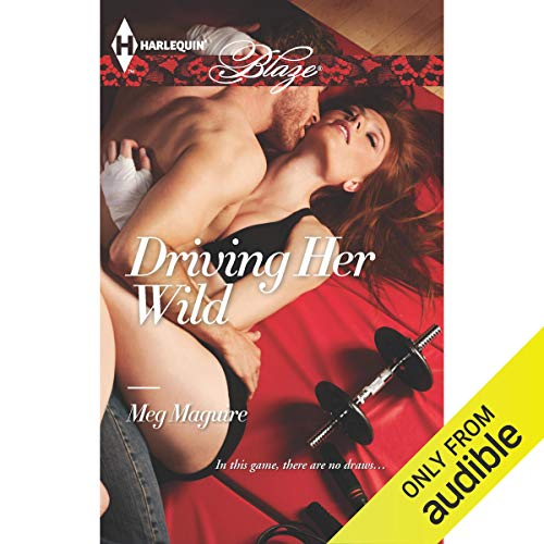 Driving Her Wild Audiobook By Meg Maguire cover art