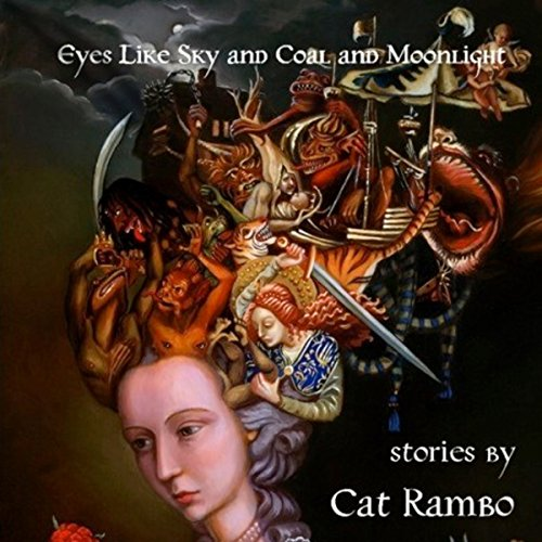 Eyes like Sky and Coal and Moonlight Audiobook By Cat Rambo cover art