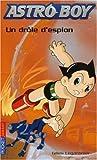 Astroboy, Tome 6 - Un drôle d'espion