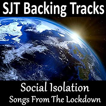 Social Isolation Songs From The Lockdown