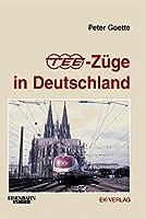Goette, P: TEE-Zuege in Deutschland