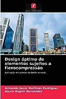 Design óptimo de elementos sujeitos a flexocompressão: Aplicação em pilares de betão armado