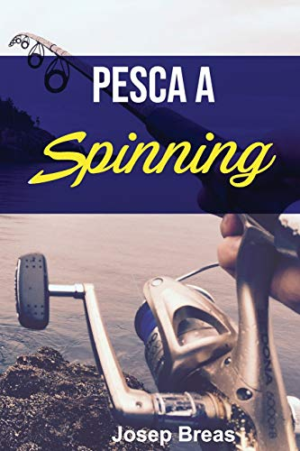 Pesca a Spinning: spinning