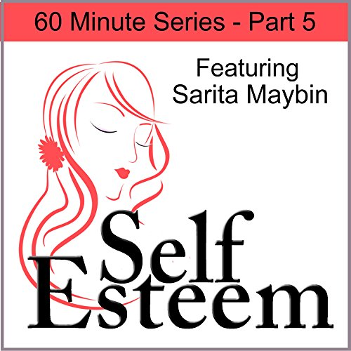 Self-Esteem in 60 Minutes Part 5     Positive Life Choices and Dealing with Negativity              By:                                                                                                                                 Sarita Maybin,                                                                                        Pegine Echevarria                               Narrated by:                                                                                                                                 Sarita Maybin,                                                                                        Pegine Echevarria                      Length: 1 hr and 16 mins     1 rating     Overall 5.0