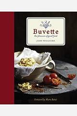 Buvette: The Pleasure of Good Food Hardcover