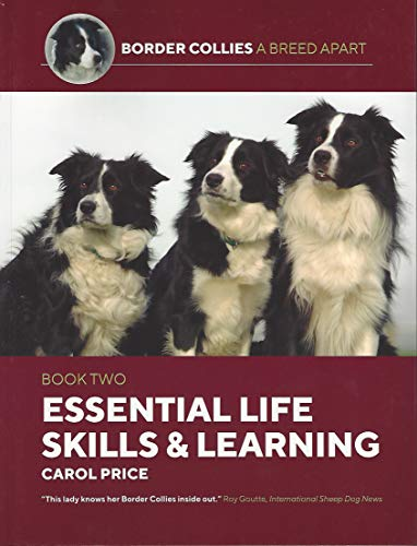 Life Skills and Learning (Border Collies: A Breed Apart, Band 2)