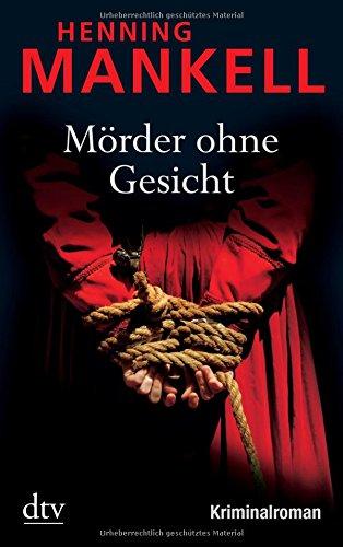 Mörder ohne Gesicht: Kriminalroman