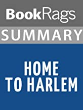 Summary & Study Guide Home to Harlem by Claude McKay