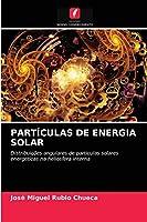 Partículas de Energia Solar