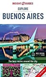 Insight Guides Explore Buenos Aires (Travel Guide with Free eBook) (Insight Explore Guides)