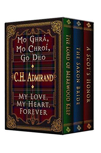 Mo Ghra, Mo Chroi, Go Deo:  My Love, My Heart, Forever: Medieval Trilogy Bundled (English Edition)