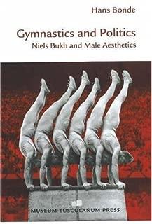 Gymnastics and Politics: Niels Bukh and Male Aesthetics