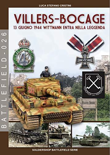 Villers-Bocage: 13 giugno 1944 (Italian Edition)