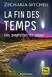 La fin des temps - Les prophéties du retour - Macro éditions - 08/11/2018