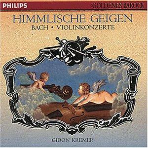 Bach: Himmlische Geigen, Violinkonzerte