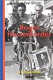 La Véridique Histoire de Roger Hassenforder