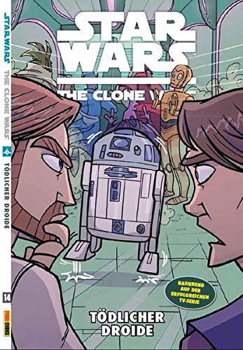 Star Wars: The Clone Wars (zur TV-Serie): Bd. 14: Tödlicher Droide