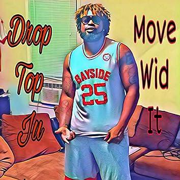 Move Wid It