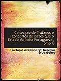 Collecçao de Tratados e concertos de pazes que o Estado da India Portugueza, Tomo X