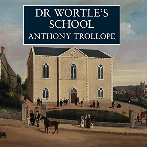 Dr Wortle's School  Audiolibri
