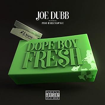 Dope Boy Fresh (feat. Peso Harlem & Ave)