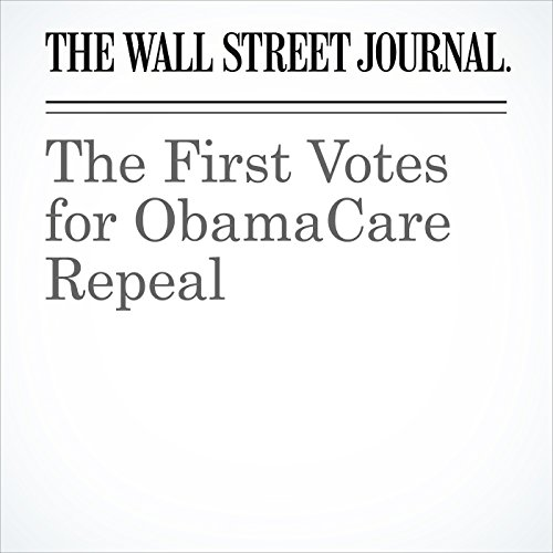 The First Votes for ObamaCare Repeal cover art
