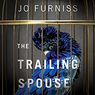 The Trailing Spouse                   By:                                                                                                                                 Jo Furniss                               Narrated by:                                                                                                                                 Karen Cass                      Length: 11 hrs and 47 mins     9 ratings     Overall 3.3